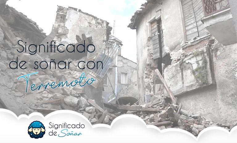 significado de soñar con un terremoto