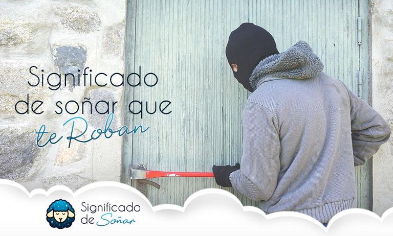 significado de soñar con un ladrón