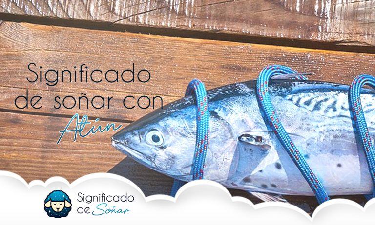 soñar con atún