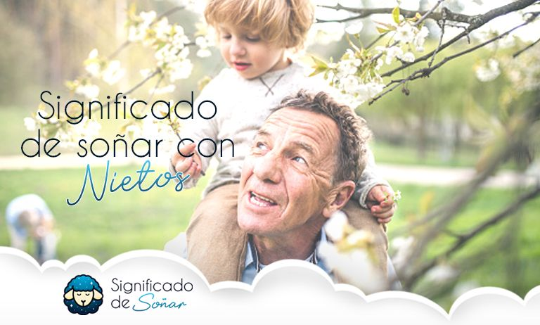 soñar con nietos