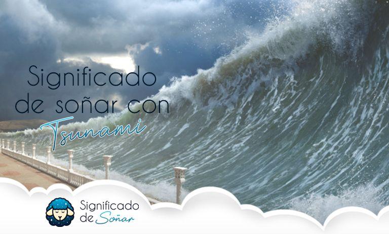 soñar con tsunami