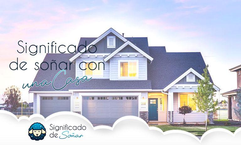 soñar con una casa