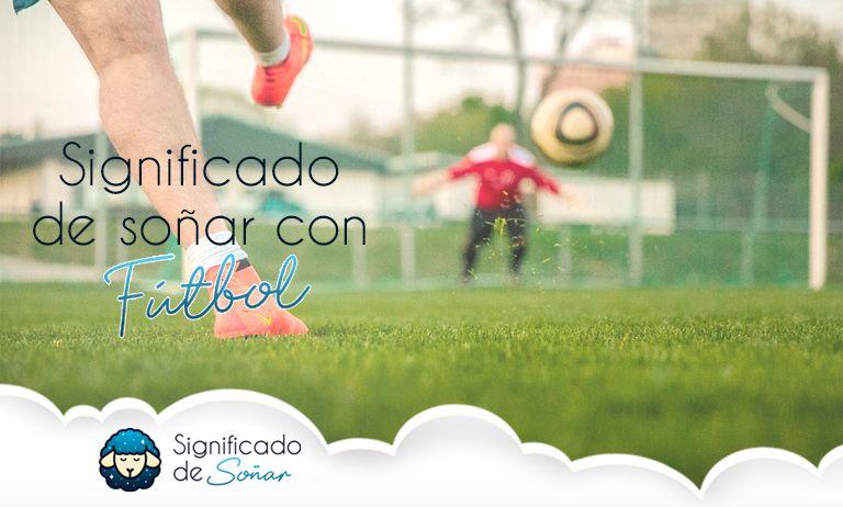 soñar con fútbol